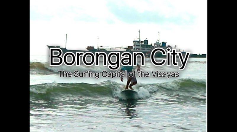 Die Philippinen im Video - Surfen in Boranga, Eastern Samar