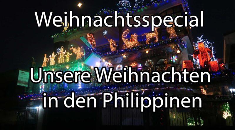 Die Philippinen im Video - Ein Schweizer Pärchen erlebt ihre Weihnachten in den Philippinen