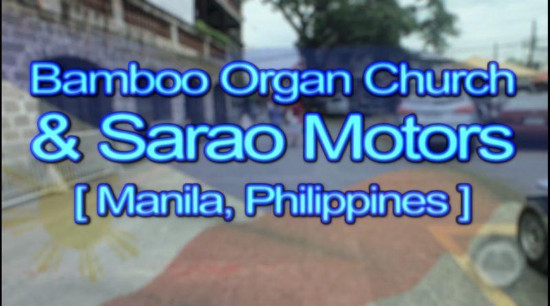 Die Philippinen im Video - Spaziergang zur Bambusorgenl und Sarano Motors in Las Pinas