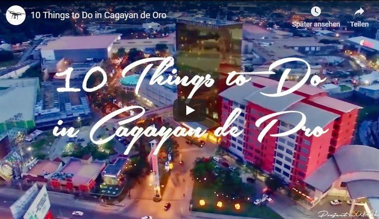 Die Philippinen im Video - 10 Dinge zu tun in Cagayan de Oro