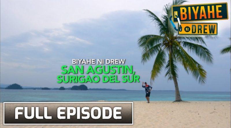 Die Philippinen im Video - BIYAHE NE DREW: Entdeckung von San Agustin in Surigao del Sur