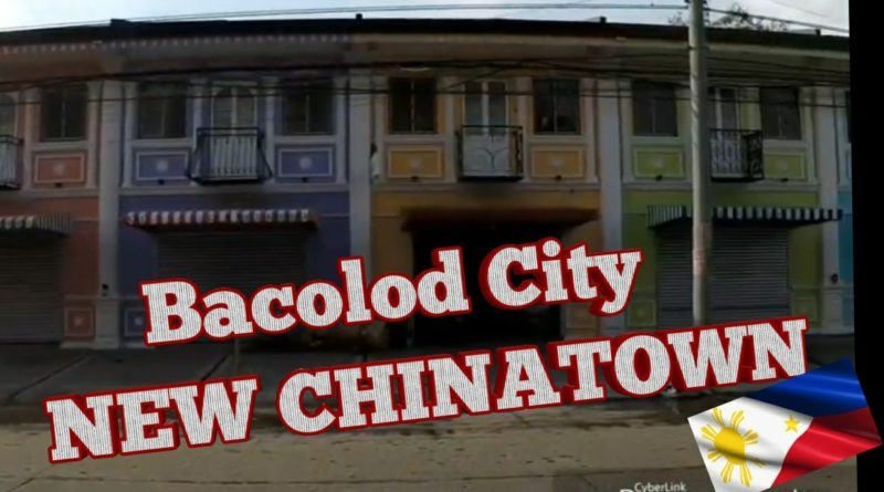 Die Philippinen im Video - Neues Chinatown in Bacolod