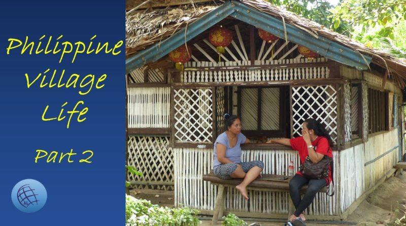 Die Philippinen im Video - Dorfleben - Teil 2