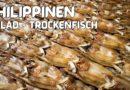 PHILIPPINEN MAGAZIN - VIDEOSAMMLUNG - PHILIPPINEN: Bulad - Trockenfisch Ein Video von Sir Dieter Sokoll für PHILIPPINEN MAGAZIN