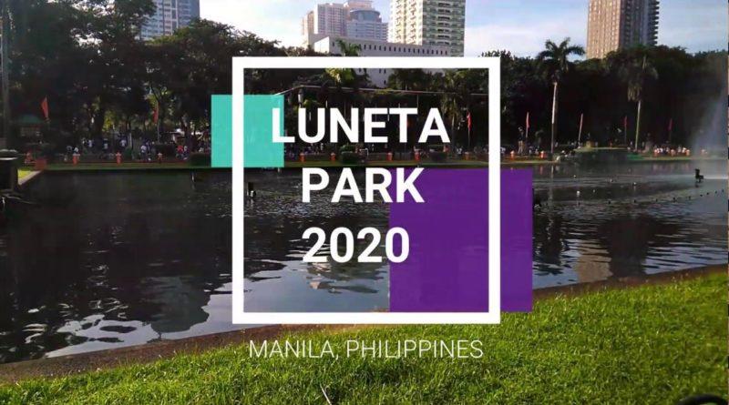 Die Philippinen im Video - Der neue Luneta Park 2020