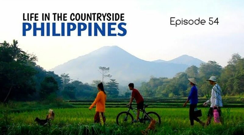 Die Philippinen im Video - Mein Leben auf dem Lande - Episode 54