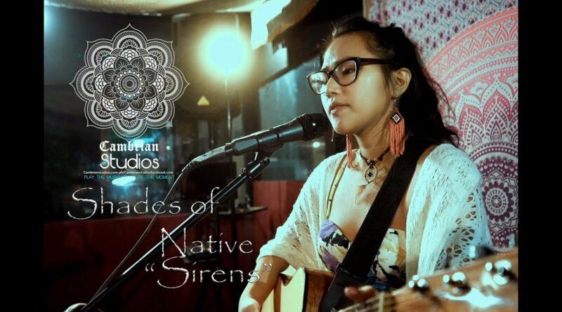 Die Philippinen im Video - Shades of Native - Sirens